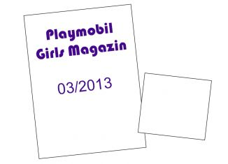 Playmobil - 00000-ger - Playmobil Girls Magazin 03/2013 (Heft 4)